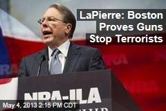 LaPierre: Boston Proves Guns Stop Terrorists
