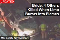 Bride, 4 Others Killed in Limo Fire
