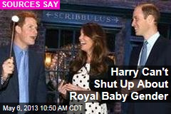 Harry Can't Shut Up About Royal Baby Gender