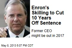 Enron's Skilling to Cut 10 Years Off Sentence