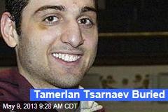 Tamerlan Tsarnaev Buried