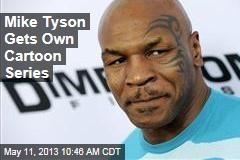 Mike Tyson Gets Own Cartoon Series
