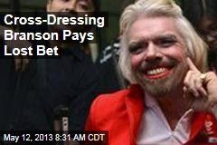 Cross-Dressing Branson Pays Lost Bet