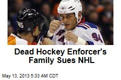 Dead Hockey Enforcer's Family Sues NHL