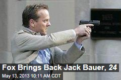 Fox Brings Back Jack Bauer, 24