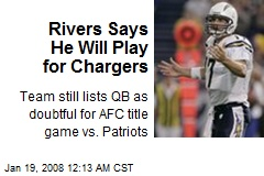 Rivers Says He Will Play for Chargers