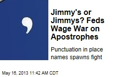 Feds Wage War on Apostrophes