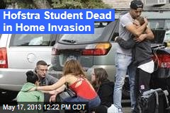Hofstra Student Dead in Home Invasion