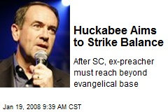 Huckabee Aims to Strike Balance