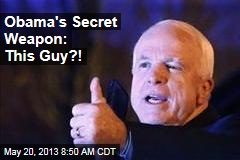 Obama's Secret Weapon: This Guy?!