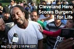 Cleveland Hero Scores Burgers for Life