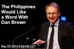 The Philippines Would Like a Word With Dan Brown
