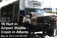 16 Hurt in Airport Shuttle Crash in Atlanta