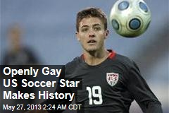 Openly Gay US Soccer Star Makes History