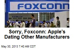 Sorry, Foxconn: Apple's Dating Other Manufacturers