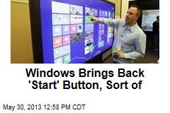 Windows Brings Back 'Start' Button, Sort of