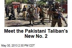 Meet the Pakistani Taliban's New No. 2