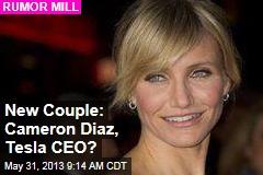 New Couple: Cameron Diaz, Tesla CEO?