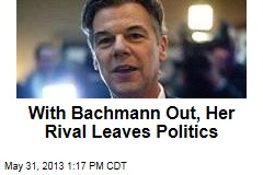 With Bachmann Out, Her Rival Leaves Politics