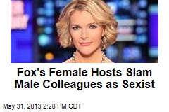 Fox's Female Hosts Slam Male Colleagues as Sexist