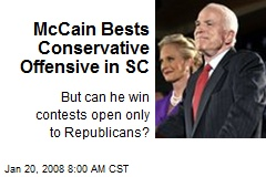 McCain Bests Conservative Offensive in SC