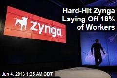 Hard-Hit Zynga Laying Off 5th of Workers