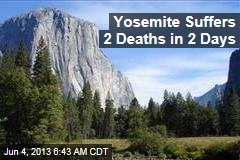 Yosemite Sees 2 Deaths in 2 Days