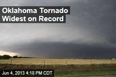 Oklahoma Tornado Widest on Record
