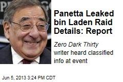 Panetta Leaked bin Laden Raid Details: Report
