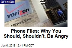 Phone Files: Why You Should, Shouldn't, Be Angry