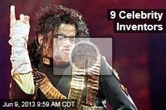 9 Celebrity Inventors