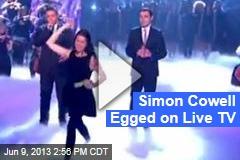 Simon Cowell Egged Live on Britain's Got Talent