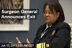 Surgeon General Announces Exit