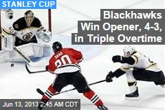 Blackhawks Win Opener, 4-3, in Triple Overtime