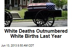 White Deaths Outnumbered White Births Last Year