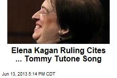 Elena Kagan Ruling Cites ... Tommy Tutone Song
