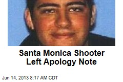 Santa Monica Shooter Left Apology Note