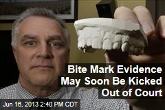 Bite Mark Evidence May Soon Be Kicked Out of Court