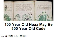 100-Year-Old Hoax May Be 600-Year-Old Code