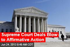 Supreme Court Deals Blow to Affirmative Action