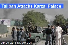 Taliban Attack Karzai Palace