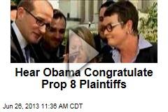 Hear Obama Congratulate Prop 8 Plaintiffs