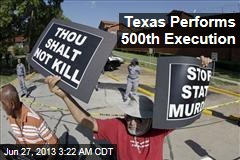 Texas Performs 500th Execution