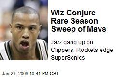 Wiz Conjure Rare Season Sweep of Mavs