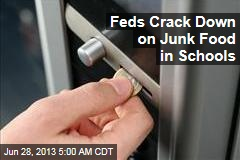 Feds Crack Down on Junk Food in Schools