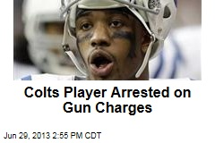 Colts Player Arrested on Gun Charges