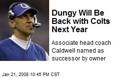 Dungy Will Be Back with Colts Next Year