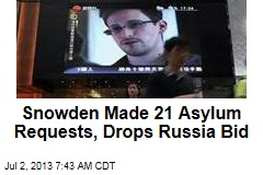 Snowden Drops Russia Asylum Bid