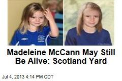 Scotland Yard Launches McCann Investigation