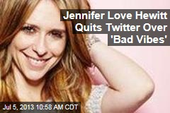 Jennifer Love Hewitt Quits Twitter Over 'Bad Vibes'